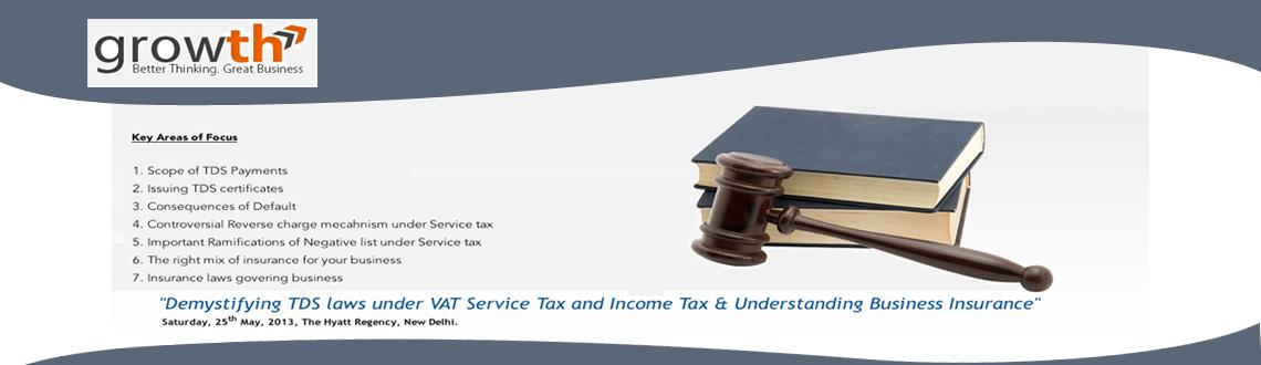 Demystifying TDS laws under VAT, Service Tax  & Understanding Business Insurance Liabilities and Rights