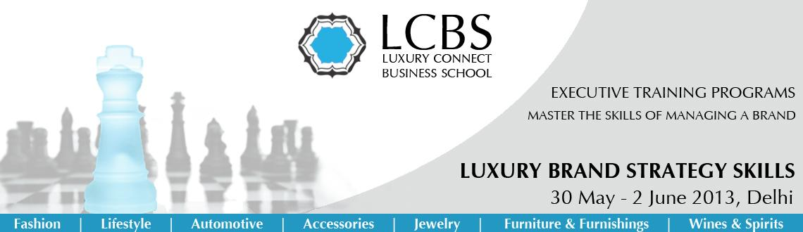 Book Online Tickets for Luxury Brand Strategy Skills , NewDelhi. LBSS : Luxury Brand Strategy Skills by Luxury Connect Business School has been designed to provide intrinsic luxury fundamental knowledge to enhance required skills for the industry. The program helps the candidate innovate and develop business