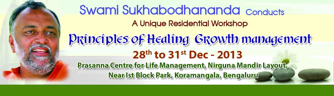 Book Online Tickets for Principles of Healing and Growth Managem, Bengaluru. 