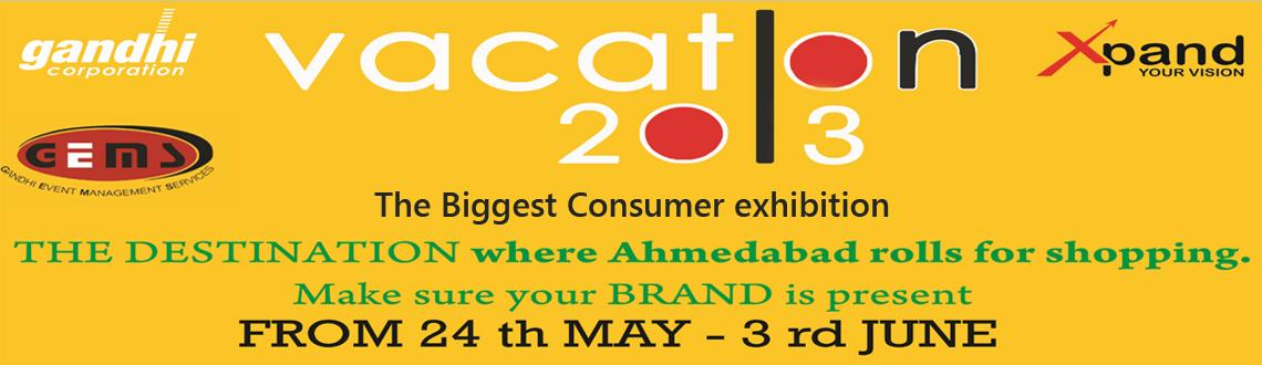 Vacation 2013-The Biggest Consumer Exhibition