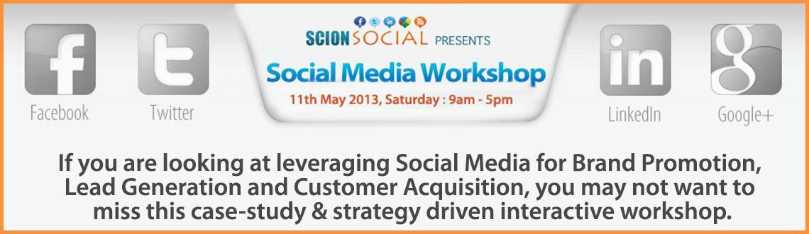 Social Media Workshop 11th May 2013 Bangalore
