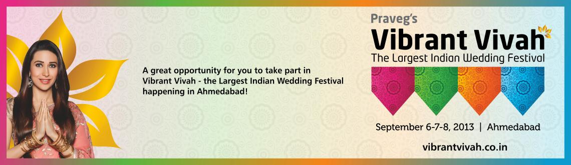 Pravegs Vibrant Vivah-The largest Indian Wedding Festival