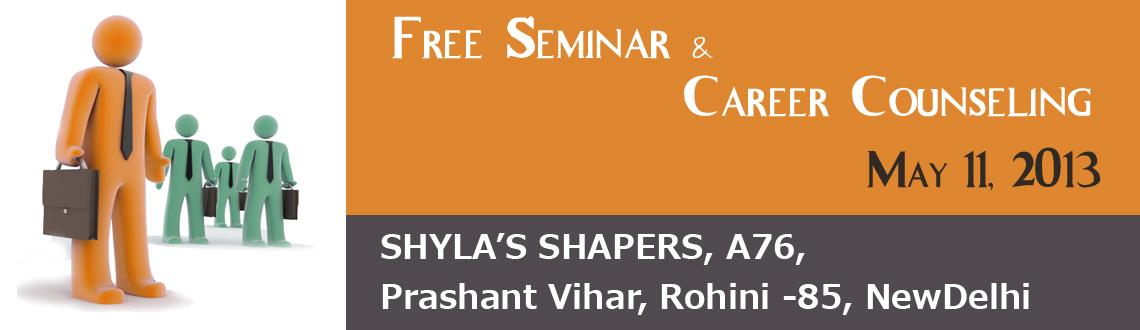 Free Seminar & Career Counseling in Delhi