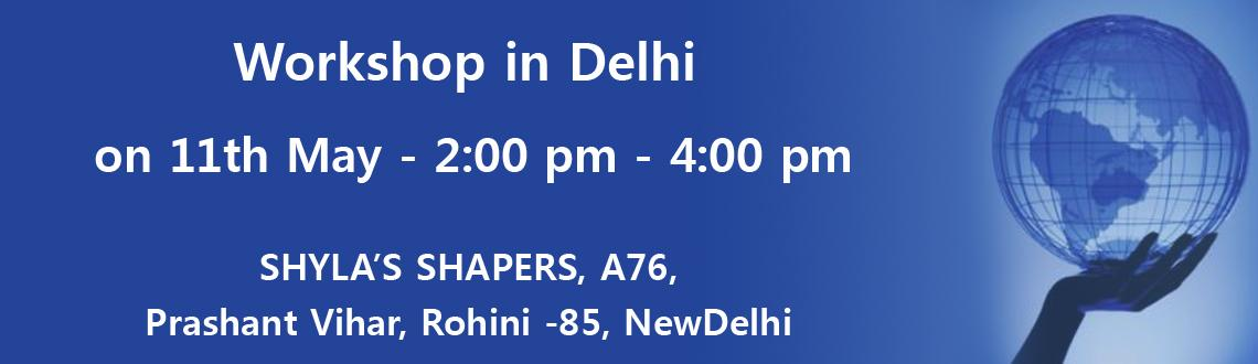 Workshop in Delhi on 11th May