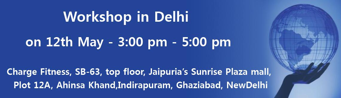 Workshop in Delhi on 12th May