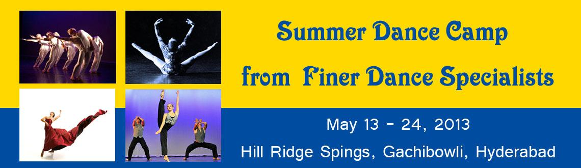 Book Online Tickets for Summer Dance Camp from Finer Dance Speci, Hyderabad.