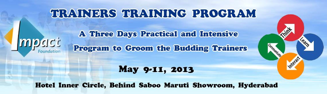 Trainers Training Program - A Three Days Practical and Intensive Program to Groom the Budding Trainers