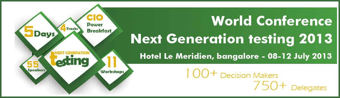 World Conference - Next Generation Testing