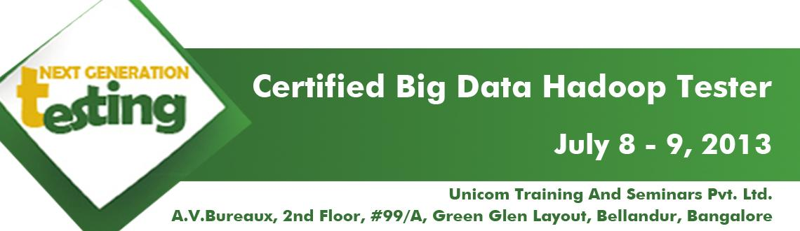Book Online Tickets for Certified Big Data Hadoop Tester, Bengaluru. UNICOM is organizing a 2 Day Pre-Conference Workshop on Certified Big Data Hadoop TesterThis workshop will help you to understand Big Data & Hadoop Ecosystem and will give hands on trainings via live Big Data project. UNICOM will conduct this 2-d