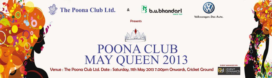POONA CLUB Presents MAY QUEEN 2013 on 11th May