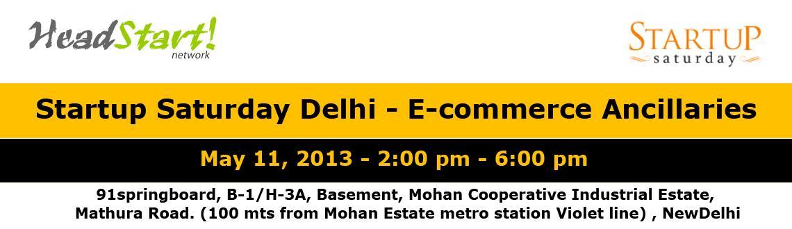 Startup Saturday Delhi - 11 May, 2013