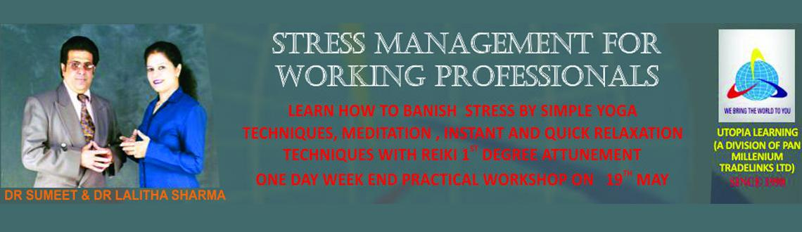 Stress Management For Working Professionals