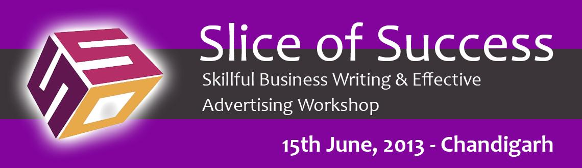 Slice of Success - Conference Workshop on Effective Business Writing and Advertising