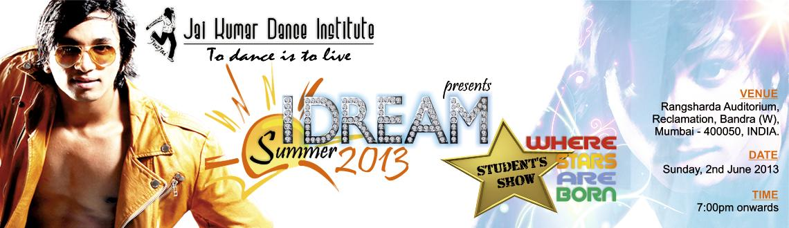 I DREAM-Summer 2013