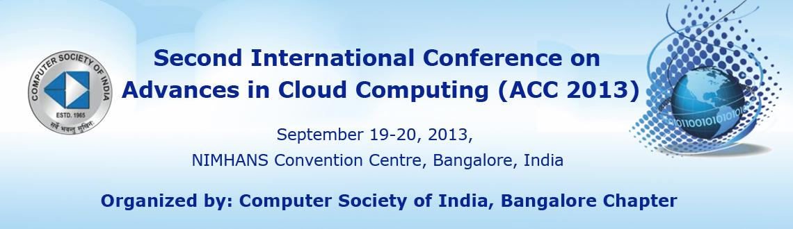 Second International Conference on Advances in Cloud Computing (ACC 2013)
