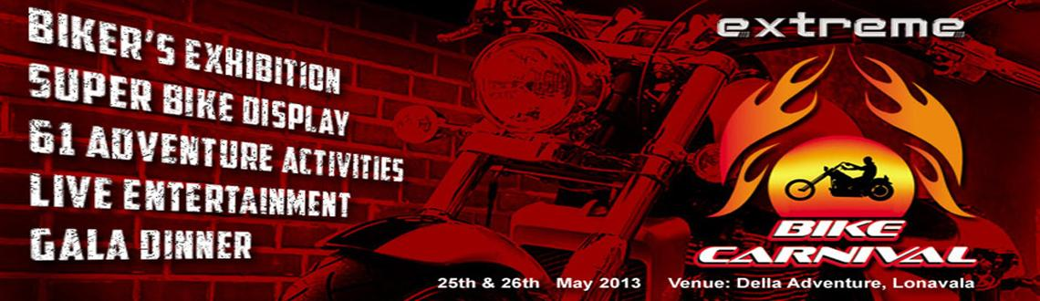 Extreme Bike Carnival at Lonavla on 25th & 26th May