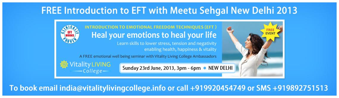 Book Online Tickets for FREE Introduction to Emotional Freedom T, NewDelhi. FREE Introduction to Emotional Freedom Techniques with Meetu Sehgal