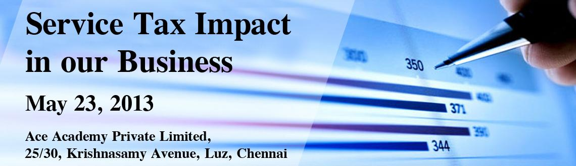 Service Tax Impact in our Business