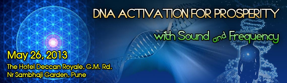 DNA ACTIVATION FOR PROSPERITY with Sound & Frequency
