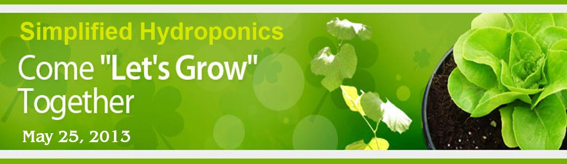 Book Online Tickets for hydroponics training programme, Bengaluru. Hydroponics