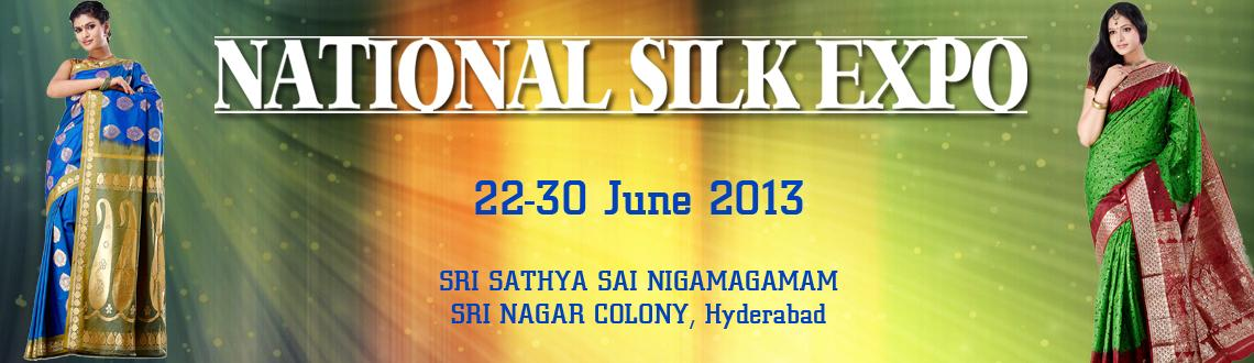 Book Online Tickets for NATIONAL SILK EXPO, Hyderabad. INDIA\\\'S 100 BEST WEAVERS & DESIGNER BRING EXCLSIVE RANGE OF TRADITIONAL SILK, COTTON SAREE, SUIT, DRESS MATERIAL, HOME FURNISHING & FASHION JEWELRY & MUCH MORE PRODUCTS FROM ALL OVER INDIA..