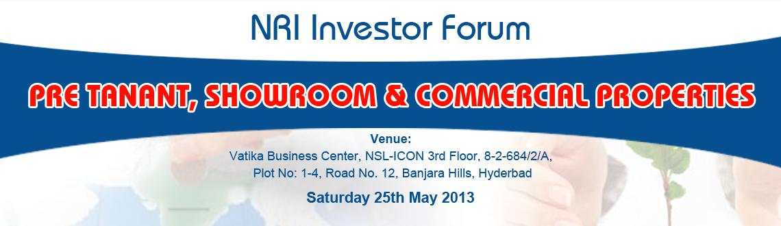 NRI Investor Forum-Pre Tanant,Showroom and Commercial Properties