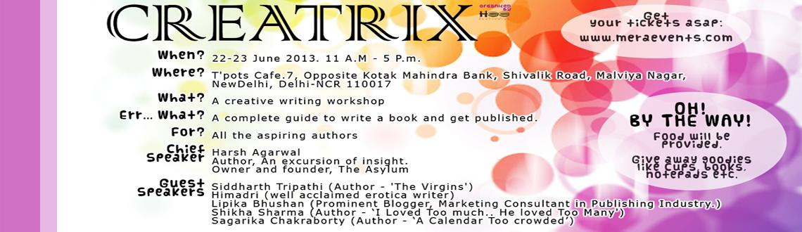 "Book Online Tickets for Creatrix - A creative writing workshop t, NewDelhi. ""You can make anything by writing"" – C.S. Lewis 