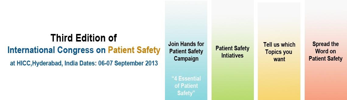 Book Online Tickets for 3rd International Congress on Patient Sa, Hyderabad.  