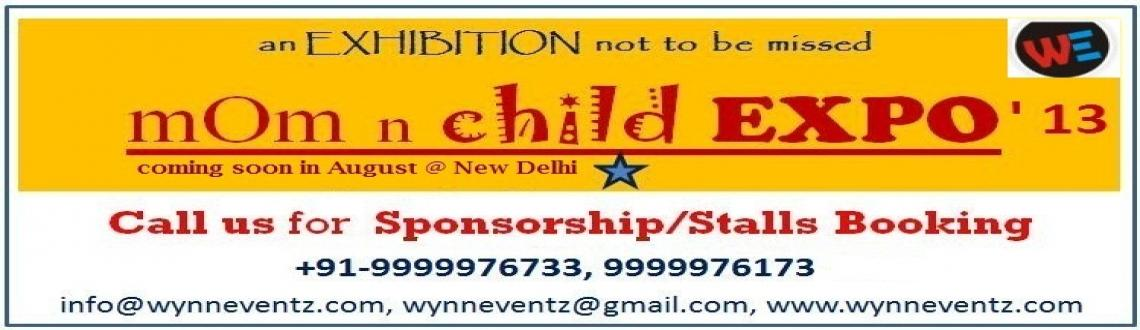 """Book Online Tickets for mOm n child XPO 2013, NewDelhi.  """"anEXHIBITIONnot to be missed"""". mOm n childXPO 2013 would be complete fun filled activities familyXPO. Welcome to the official site for the mOm n childXPO 2013at WE. Being a mom is a spe"""