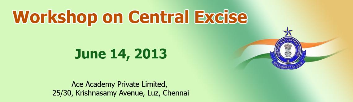 Workshop on Central Excise