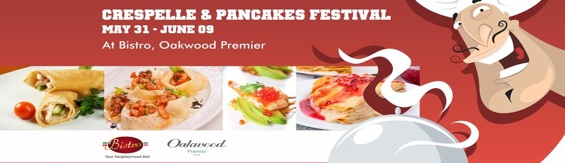 Book Online Tickets for Crepe and Pancake Festival from the 31st, Pune. Enjoy delicious sweet and savoury crepes and pancakes at the Crespelle and Pancake Festival from the 31st of May right up until the 9th of June. Only at Bistro, Oakwood Premier Pune. Sample the best in crepes with savoury fillings like shrimp, turkey