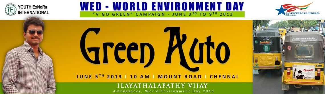 Book Online Tickets for Green Auto, Chennai. As part of the WED - World Environment Day 2013 \\\