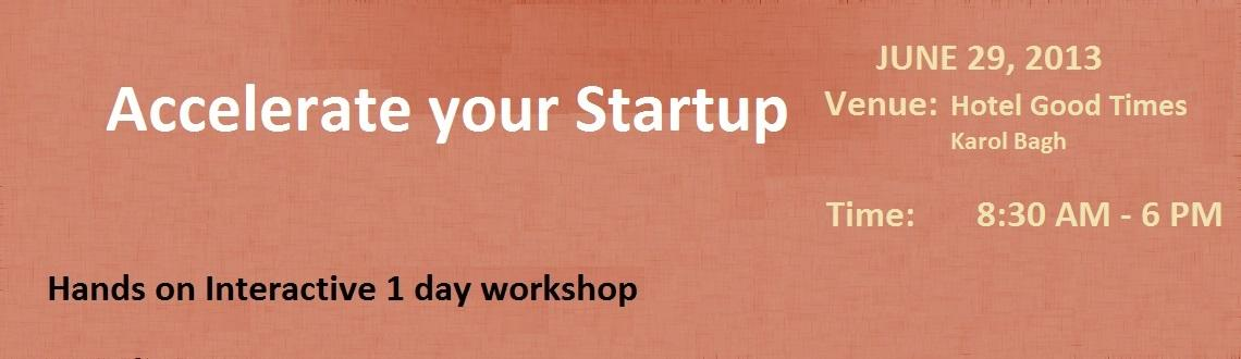 Book Online Tickets for Accelerate your Startup, NewDelhi. For : Startups with a prototype, those who are in pre-revenue stage and those startups looking to scale Brought to you by foundermates.com (We are on YourStory) IN ASSOCIATION WITH INDIAN ANGEL NETWORK and 91SPRINGBOARD   There is a boom in t