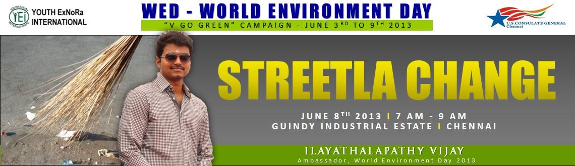 Book Online Tickets for Streetla Change, Chennai. As part of theWED - World Environment Day 2013\\\
