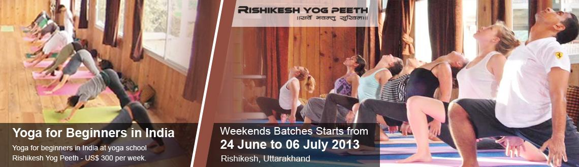 Yoga for Beginners and Yoga Retreats in India from 24 June to 06 July 2013
