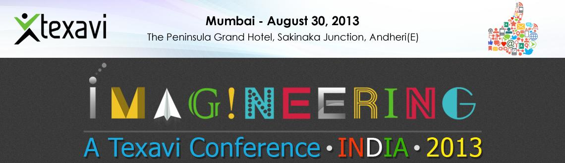 Texavi's IMAGINEERING – INDIA, 2013 conference – Mumbai