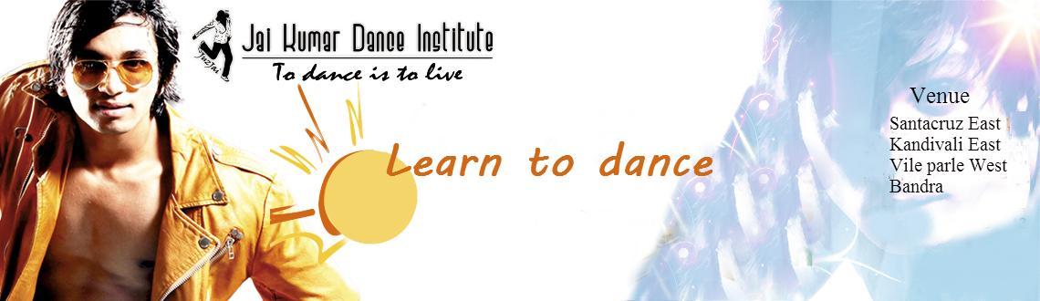 Learn Dance through Jai Kumar Dance Institute