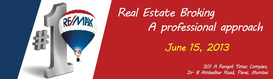 Real Estate Broking - A professional approach