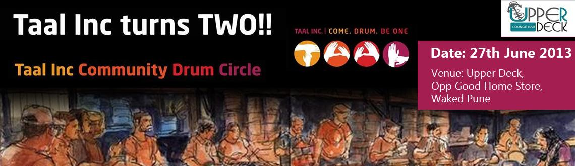 Taal Inc Drum Circle @ Upper Deck, Wakad on 27th June