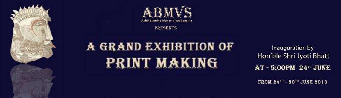 Book Online Tickets for The Grand Print Making Show, Mumbai. 