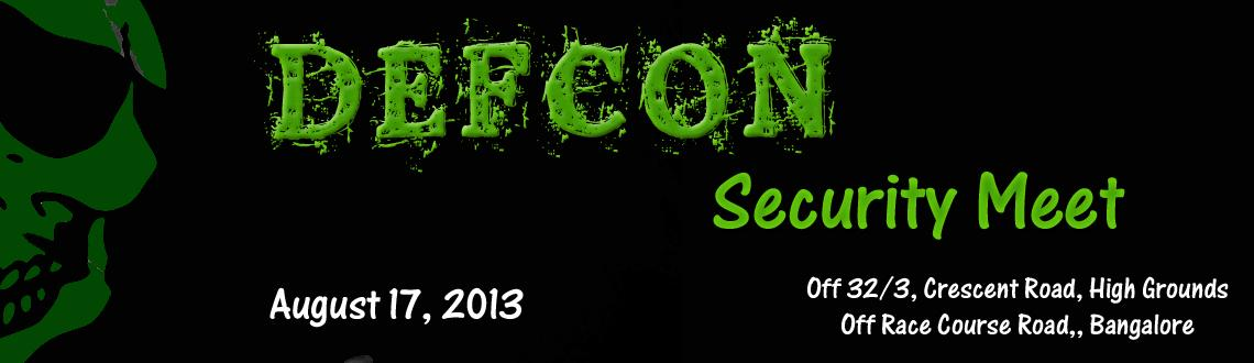 Book Online Tickets for DEFCON Bangalore, Bengaluru. Defcon Bangalore is a Defcon Community group with ID - DC9180. Its an Information Security Meet by the Hackers, for the Hackers. Be there!