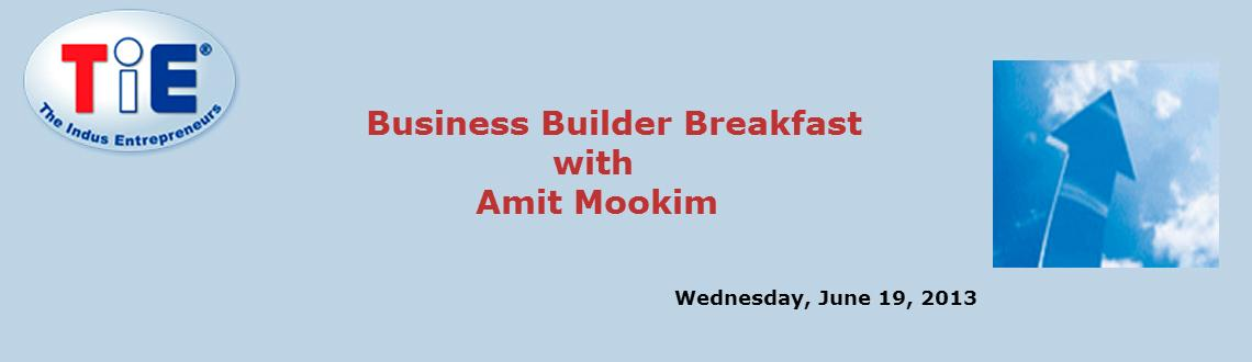 Book Online Tickets for Business Builder Breakfast with Amit Moo, Mumbai.  