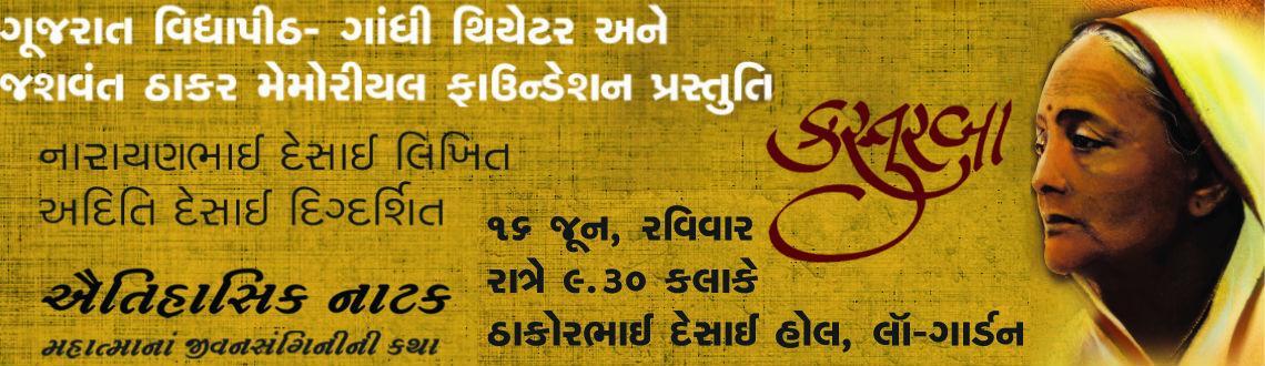 Book Online Tickets for KASTURBA PLAY, Ahmedabad.