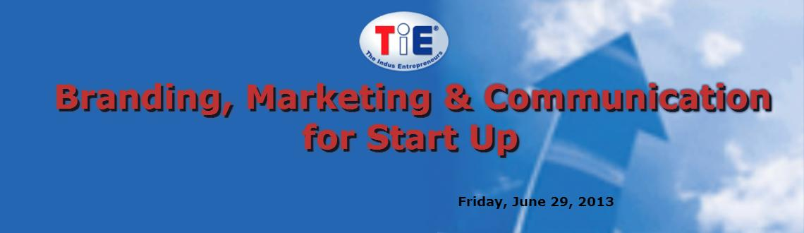 Book Online Tickets for Branding, Marketing & Communication for , Mumbai.       TiE Institute on Branding, Marketing & Communication for Start Up     Most of the startup entrepreneurs think Branding=expense or Branding is when you grow big. Branding is integral part of your startup.  Similarly M