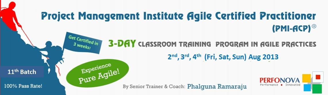 Book Online Tickets for 11th batch 3-Day PMI Agile Certification, Hyderabad. We are Unique!
