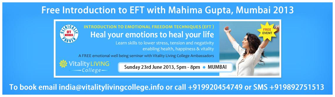Book Online Tickets for FREE Introduction to Emotional Freedom T, Mumbai. FREE Introduction to Emotional Freedom Techniques with Mahima Gupta