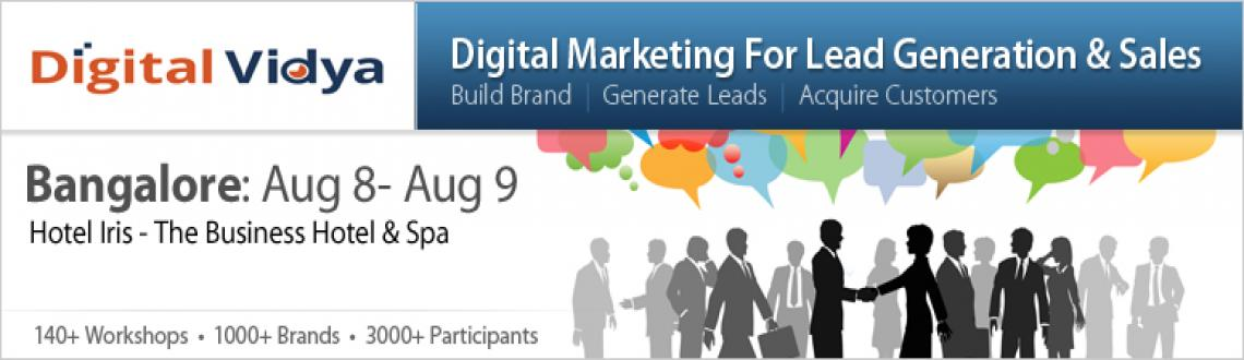 Book Online Tickets for Digital Marketing for Lead Generation & , Bengaluru.     Workshop Overview  The paradigm of Lead Generation & converting it into Sales is  changing in the digital media. With a host of platforms & tools, new  methods of lead generation have evolved which are cheaper and better.  This