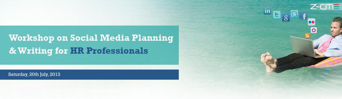 "Book Online Tickets for Workshop on Social Media Planning & Writ, Hyderabad. This interactive workshop on ""Social Media Planning and Writing for HR Professionals \\\"