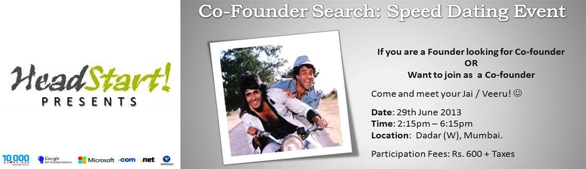 HeadStart Co-founder Search - Speed Dating on 29th June 2013 in Mumbai