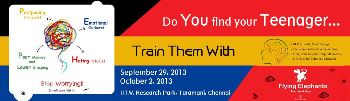 Book Online Tickets for Do You Find your Teenager, Chennai. This is an initiative that looks at the solution to the dangerous problems that our kids are exposed to day after day via media, net, peer pressure, increasing burden of academics. MindFresh Training will conduct a four day workshop to train teenager